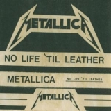 Metallica - No Life Til Leather '1982