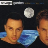 Savage Garden - To The Moon And Back [CDS] '1997