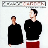 Savage Garden - Crash And Burn [CDS] '2000