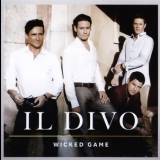 Il Divo - Wicked Game '2011
