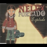 Nelly Furtado - Explode [CDM] '2004