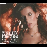 Nelly Furtado - Say It Right [CDM] '2006