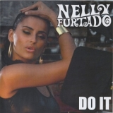Nelly Furtado - Do It (All Good Things) [CDS] '2007