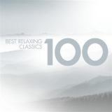 Various Artists - 100 Best Relaxing Classics (CD1) '2007