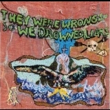 Liars - They Were Wrong, So We Drowned '2004