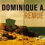 Dominique A - Remué '1999