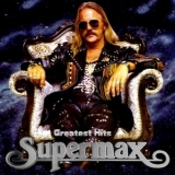 Supermax - Greatest Hits (CD1) '2012