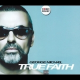 George Michael - True Faith '2011