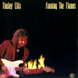 Tinsley Ellis - Fanning The Flames '1989