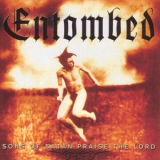 Entombed - Sons Of Satan Praise The Lord (CD2) '2002
