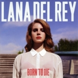 Lana Del Rey - Born To Die (Deluxe Edition) '2012