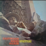 Upsetters - Eastwood Rides Again '1970