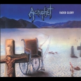 Acrophet - Faded Glory (2008, Remastered) '1990