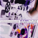 Art Of Noise - The Drum And Bass Collection '1996