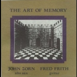John Zorn & Fred Frith - The Art Of Memory '1994