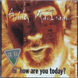 Ashley Macisaac - Hi How Are You Today? '1995