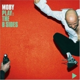 Moby - Play: The B Sides '2000