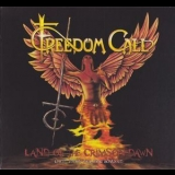 Freedom Call - Land Of The Crimson Dawn (Bonus CD) '2012