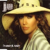 Jennifer Lopez - I'm Gonna Be Alright (Remix) [CDS] '2002