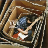Yui - I Loved Yesterday '2008