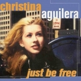 Christina Aguilera - Just Be Free '2001