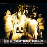 Backstreet Boys - Show Me The Meaning Of Being Lonely [CDS] '1999