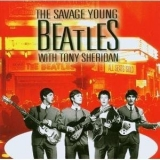 Beatles, The - The Savage Young Beatles '2005