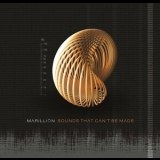 Marillion - Sounds That Can't Be Made '2012