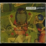 Savage Garden - Break Me Shake Me [CDS] '1997