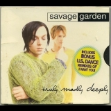 Savage Garden - Truly Madly Deeply '1997