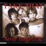 Take That - Never Forget (CD2) [CDS] '1995