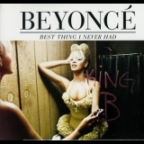 Beyonce - Best Thing I Never Had [CDS] '2011