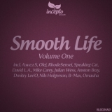 Various Artists - Smooth Life Volume One '2012