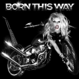 Lady Gaga - Born This Way '2011