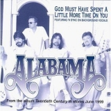 Alabama - God Must Have Spent A Little More Time [CDS] '1999