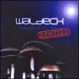 Waldeck - Balance Of The Force Remixed '1999