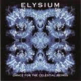 Elysium - Dance For The Celestial Beings '1995