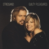 Barbra Streisand - Guilty Pleasures '2005