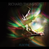 Richard Thompson - Electric (CD2 bonus) '2013
