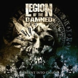 Legion Of The Damned - Descent Into Chaos '2011