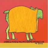 Andrew Bird - Andrew Bird & The Mysterious Production Of Eggs '2005