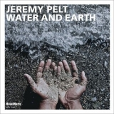 Jeremy Pelt - Water And Earth '2013