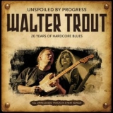 Walter Trout - Unspoiled By Progress '2009