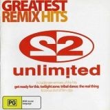 2 Unlimited - Greatest Remix Hits '2006