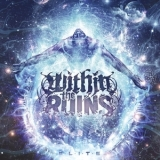 Within The Ruins - Elite '2013