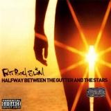 Fatboy Slim - Halfway Between The Gutter And The Stars '2000