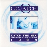 C.C.Catch - Catch The Mix [CDM] '1999