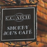 C.C.Catch - Smoky Joe's Cafe [CDM] '2002