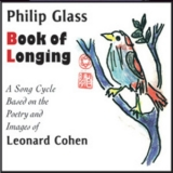 Philip Glass & Leonard Cohen - Book Of Longing (2 cd) '2007