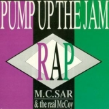 M.c. Sar & The Real Mccoy - Pump Up The Jam '1989